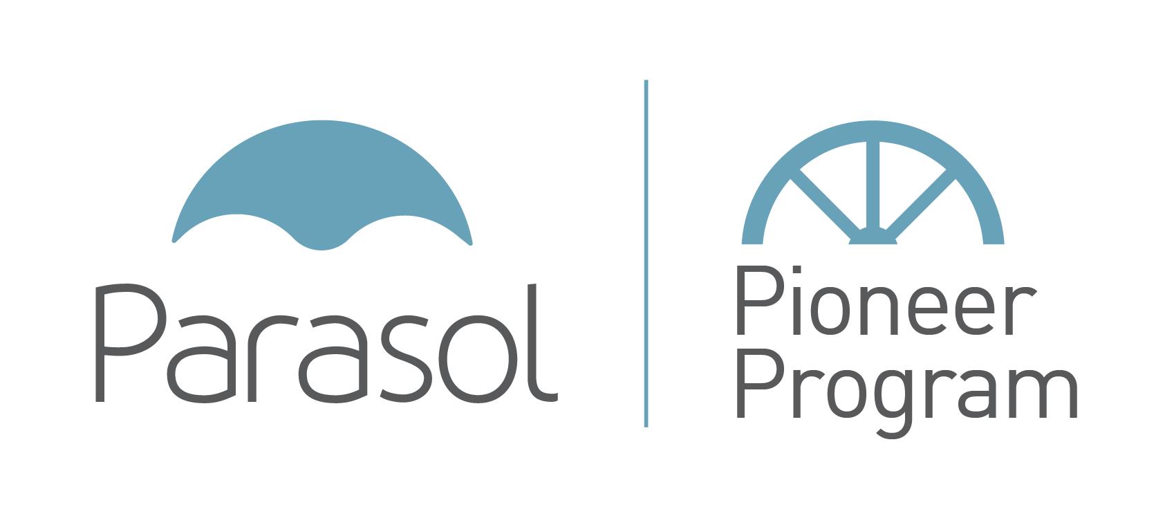 Parasol Pioneer Program